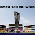 List of Women's T20 World Cup Winners: 2018 Champions.