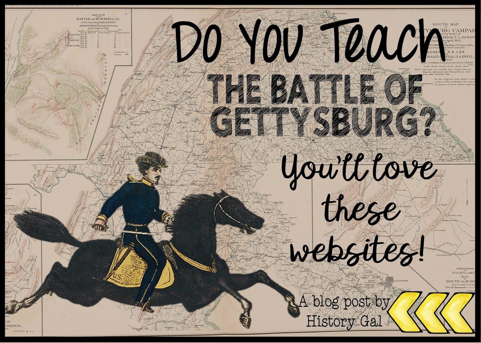 Engaging Sites to Teach the Battle of Gettysburg by History Gal