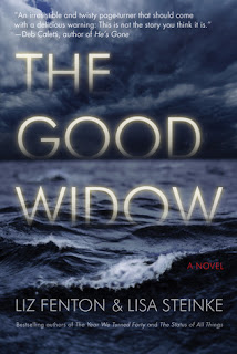 Book Review and GIVEAWAY: The Good Widow, by Liz Fenton & Lisa Steinke