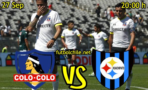 Colo Colo vs Huachipato