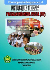 Juknis Program Indonesia Pintar (PIP) Untuk Madrasah