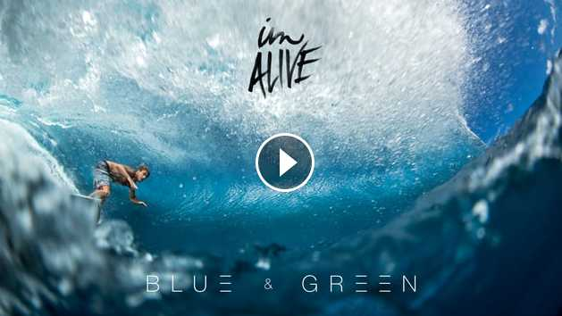 IM Alive Blue Green