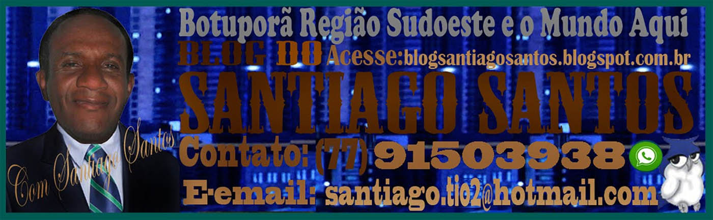 BLOG DO SANTIAGO SANTOS