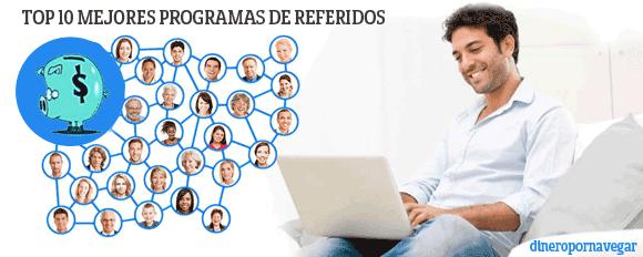 Top 10 Programas de referidos para ganar dinero por internet