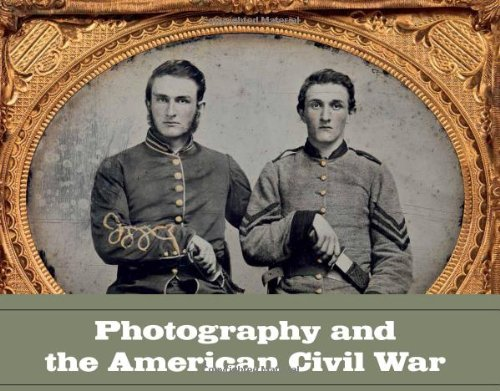 Photography and the American Civil War (Metropolitan Museum of Art) by Jeff L. Rosenheim
