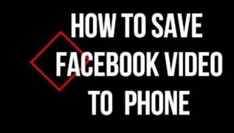 how to save a video from facebook onto your phone