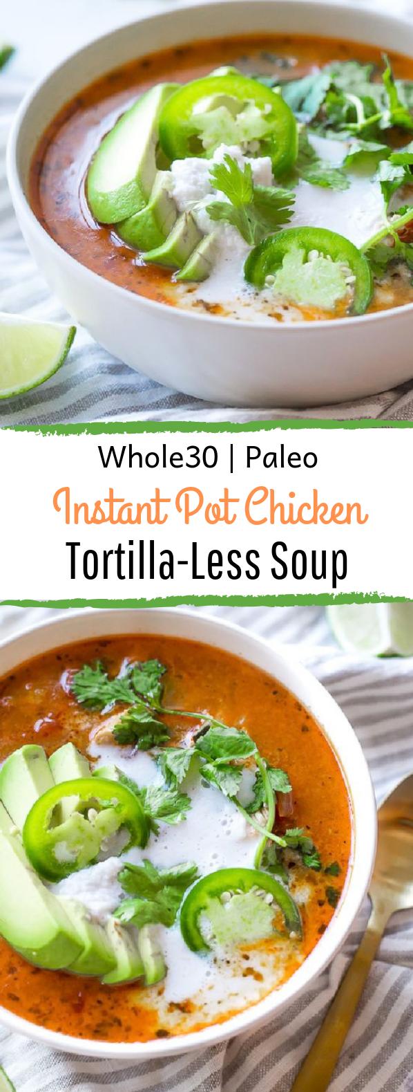 Whole30 Instant Pot Chicken Tortilla-Less Soup #instantpot #soup