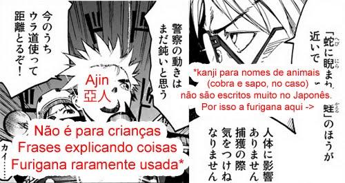 O mangá Ajin não é para crianças, tem frases explicando coisas, e furigana é raramente usada.