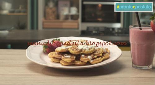 Pronto e postato - Happy breakfast ricetta Benedetta Parodi