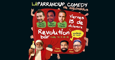 La ParrandUP Comedy de Aguinaldos 2017 en Revolution Bar