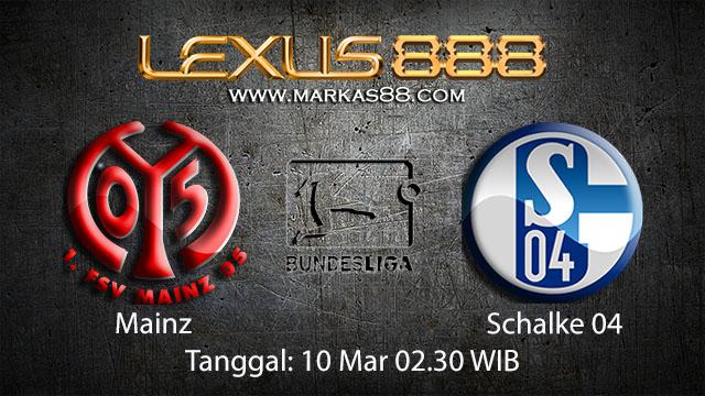 BOLA88 - PREDIKSI TARUHAN BOLA MAINZ VS SCHALKE 04 10 MARET 2018 ( GERMAN BUNDESLIGA )