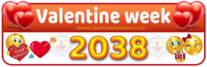 2038 Valentine Week List Calendar, 2038 Valentine Day All Dates & Day