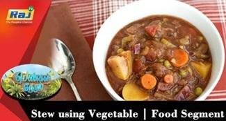 Stew using Vegetable | Food Segment | Pengal Neram | 07 August 2018 | Raj Tv