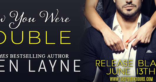 Release Day Blitz: I Knew You Were Trouble by Lauren Layne