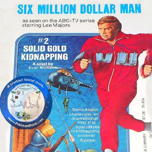 Six Million Dollar Man - 48 Hours by Evan Richard - Zafar Siddiqi