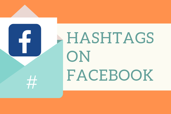 How Do Hashtags Work On Facebook<br/>