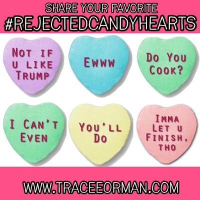 Fun with #RejectedCandyHearts www.traceeorman.com