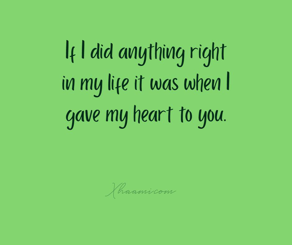 If I did anything right Quote