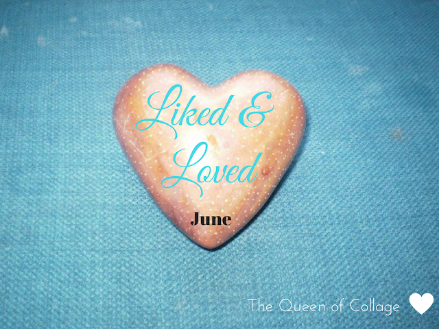Things I've Liked and Loved in June