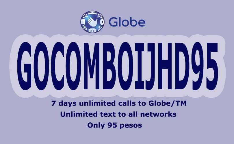 Globe GOCOMBOIJHD95 – 7 days Free FB with Unli Calls and Allnet Texts