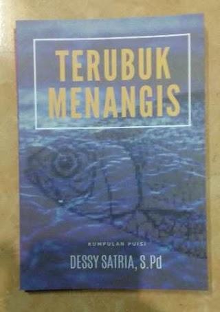 Terubuk Menangis  karya Dessy Satria, S.Pd