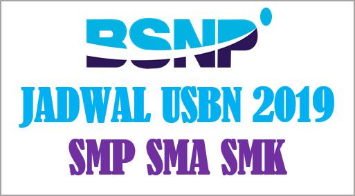 Jadwal Pelaksanaan USBN 2019 Untuk SMP SMA SMK