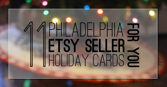 11 Holiday cards from Philadelphia local etsy sellers including ReMARK, One sharpened pencil and side street designs