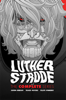 Image Comics Luther Strode The Complete Series Hardcover