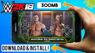 Download WWE 2k18 For Android Highly Compressed 300MB PSP Emulator:-