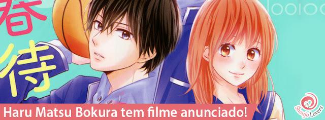 Haru Matsu Bokura tem filme anunciado!