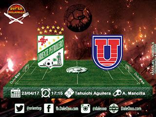 Oriente Petrolero vs Universitario - Super Milaneza - Fecha 12 Apertura 2017 - DaleOoo.com Sitio Oficial Club Oriente Petrolero