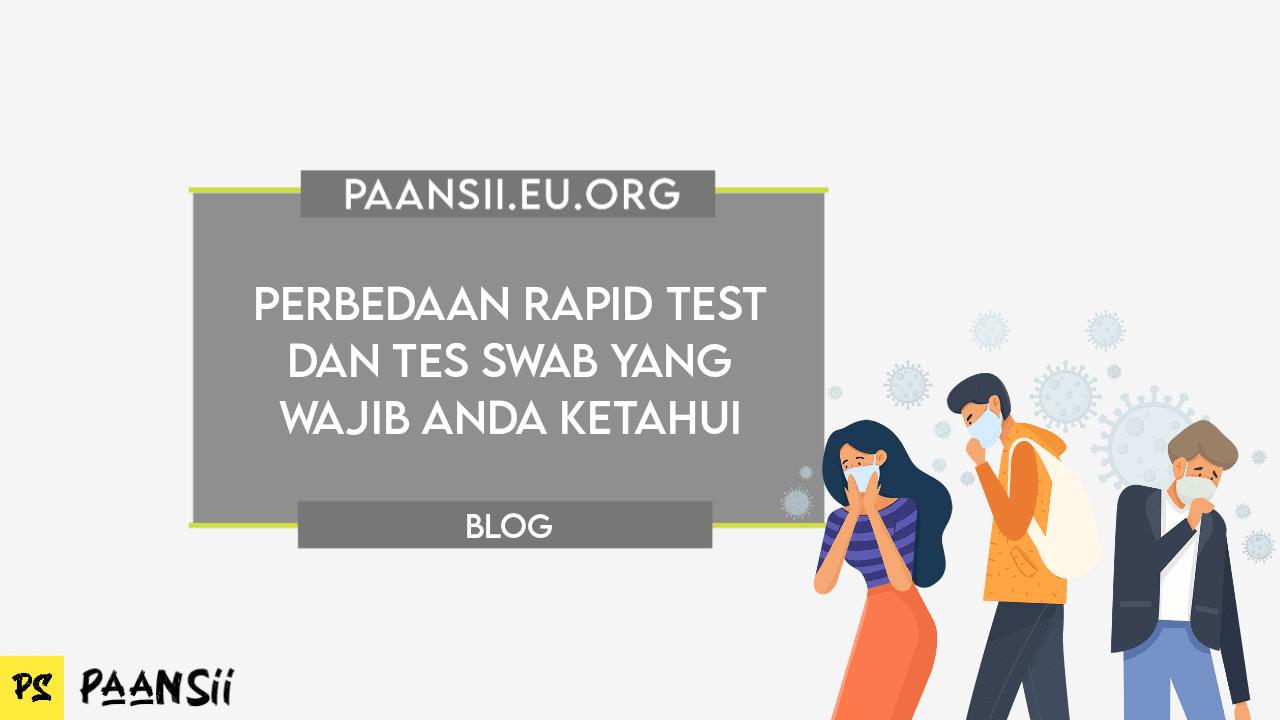 Perbedaan Rapid Test dan Tes Swab yang Wajib Anda Ketahui
