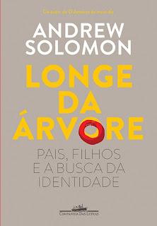Longe da Árvore Andrew Solomon