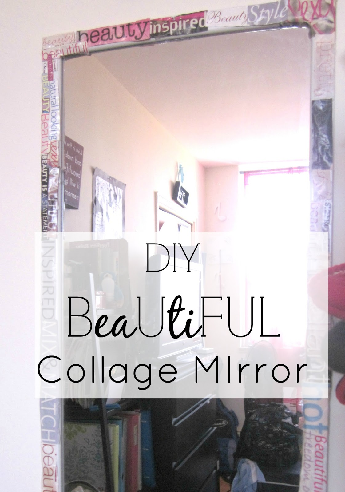 diy collage mirror, self esteem