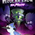 Téléfilm : Regular Show - Le Film