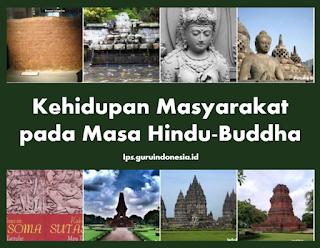 Kehidupan Masyarakat pada Masa Hindu-Buddha