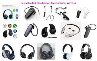 Harga Headset Bluetooth dan Wireless