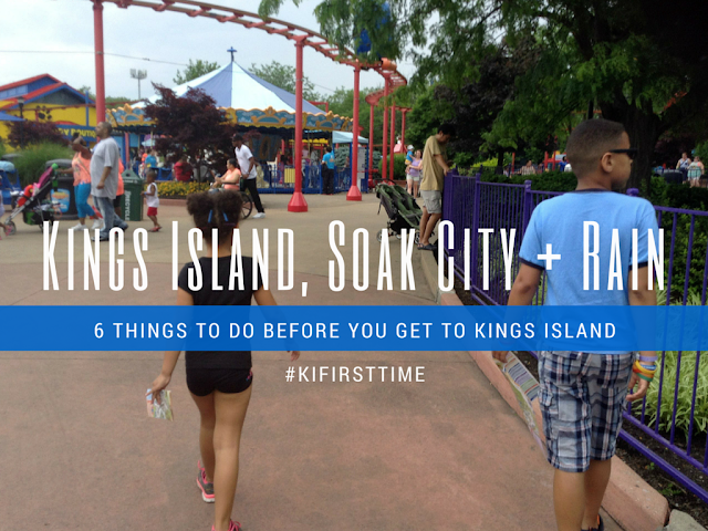 6 Things to do Before Going to Kings Island #KIFirstTime
