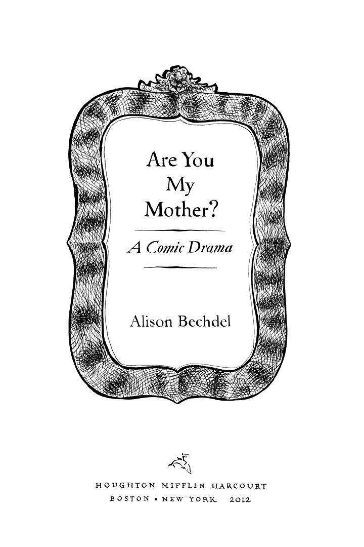 Page i, Chapter 1: Ordinary Devoted Mother, from Alison Bechdel's graphic novel Are You My Mother