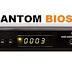 Phantom Bios HD Atualização v1.060 - 11/08/2017