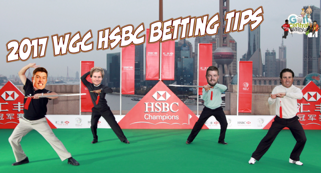 2017 WGC HSBC Betting Preview and Tips