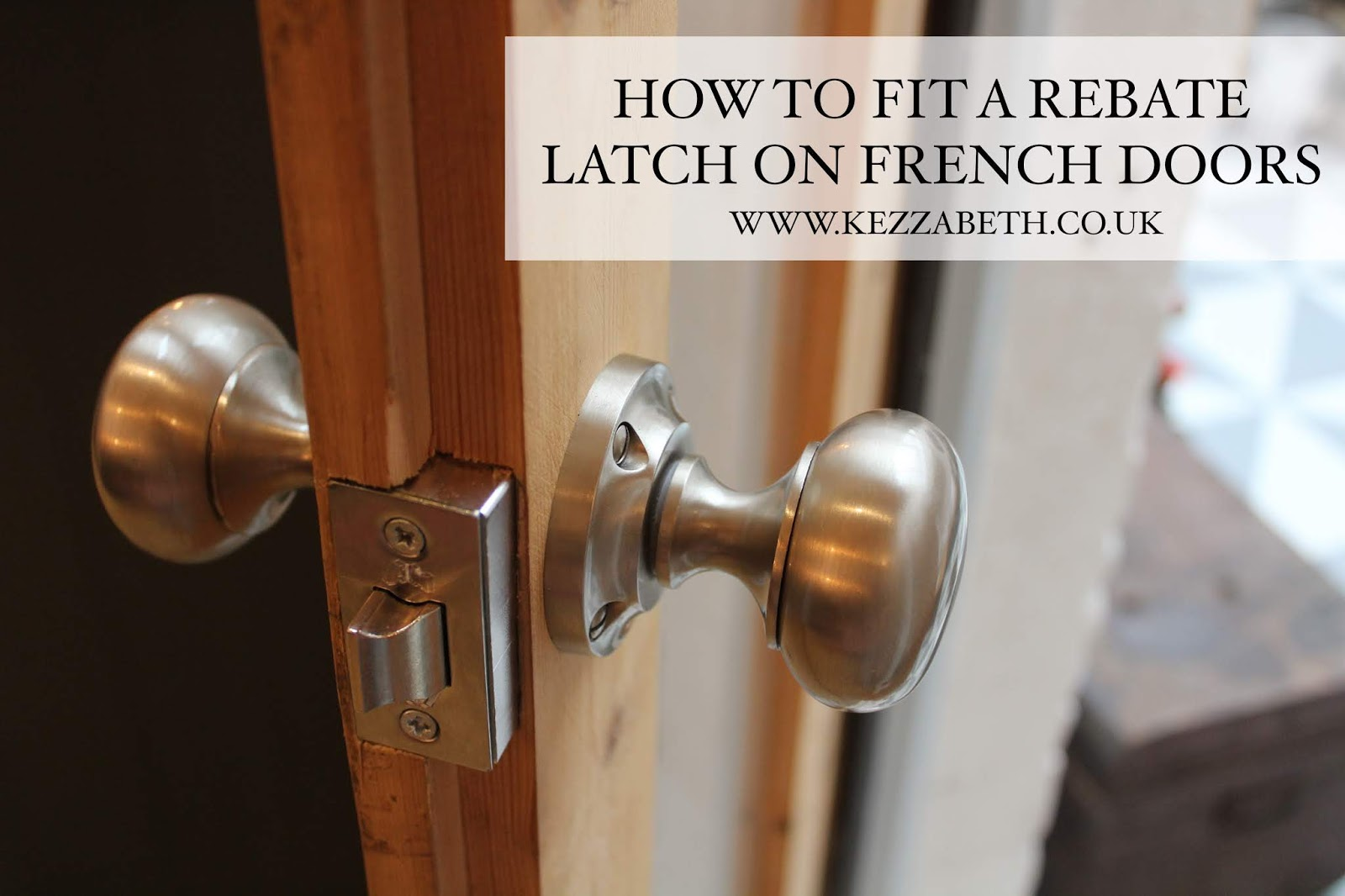 how to fit a rebate latch on french doors