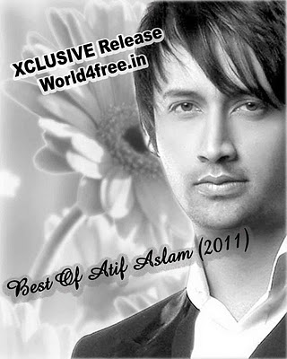 Best Of Atif Aslam (2011) Pop Album Mp3 Songs Free Download