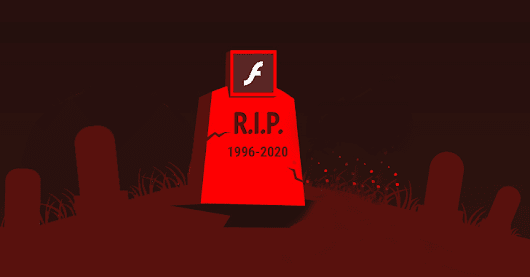 Adobe is Finally Killing FLASH — At the End of 2020!