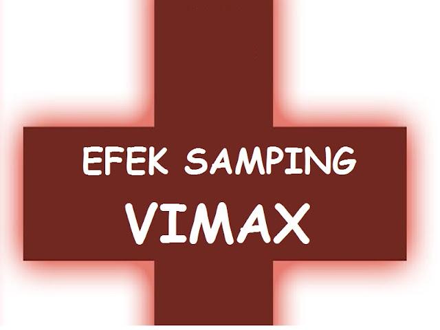 Efek Samping Vimax Dan Bahaya Penggunaan Vimax Untuk Kesehatan