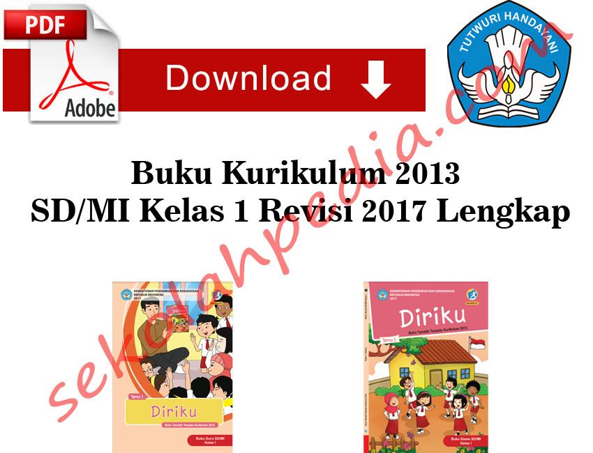 Buku Kurikulum 2013 SD/MI Kelas 1 Revisi 2017 Lengkap