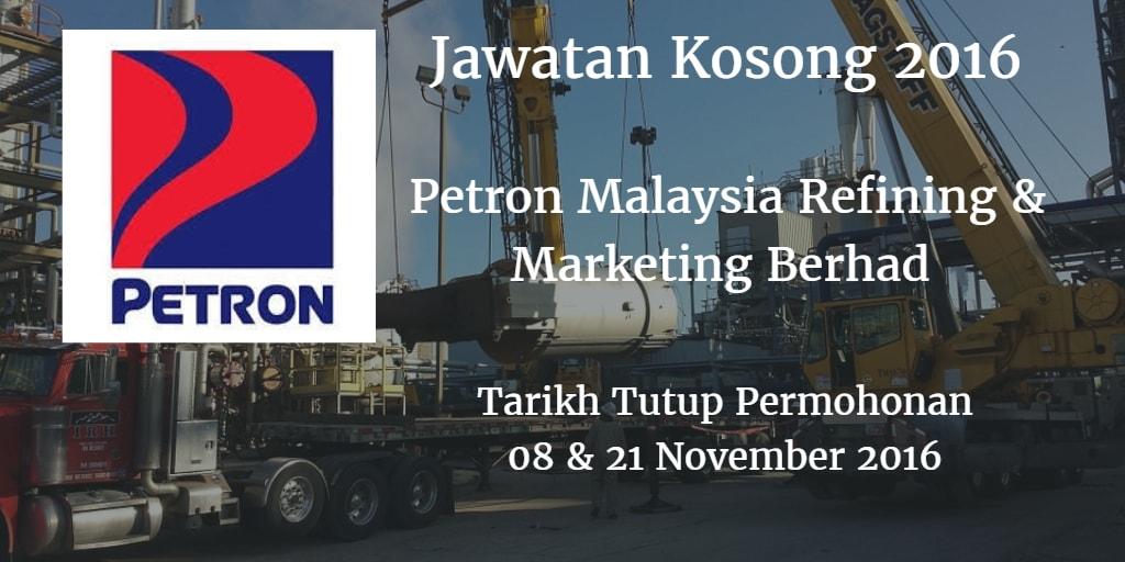 Jawatan Kosong Petron Malaysia Refining & Marketing Berhad 08 & 21 Disember 2016