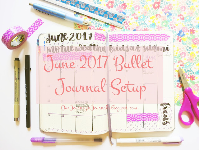 june 2017 bullet journal setup