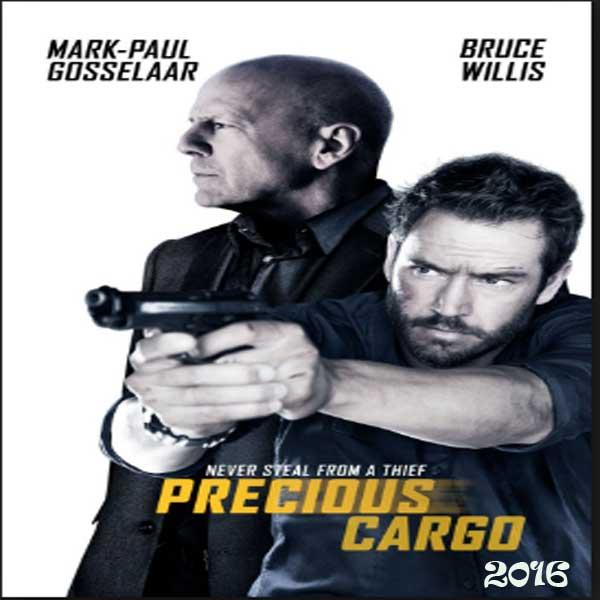 Precious Cargo, Film Precious Cargo, Precious Cargo Synopsis, Precious Cargo Trailer, Precious Cargo Review, Download Poster Film Precious Cargo 2016