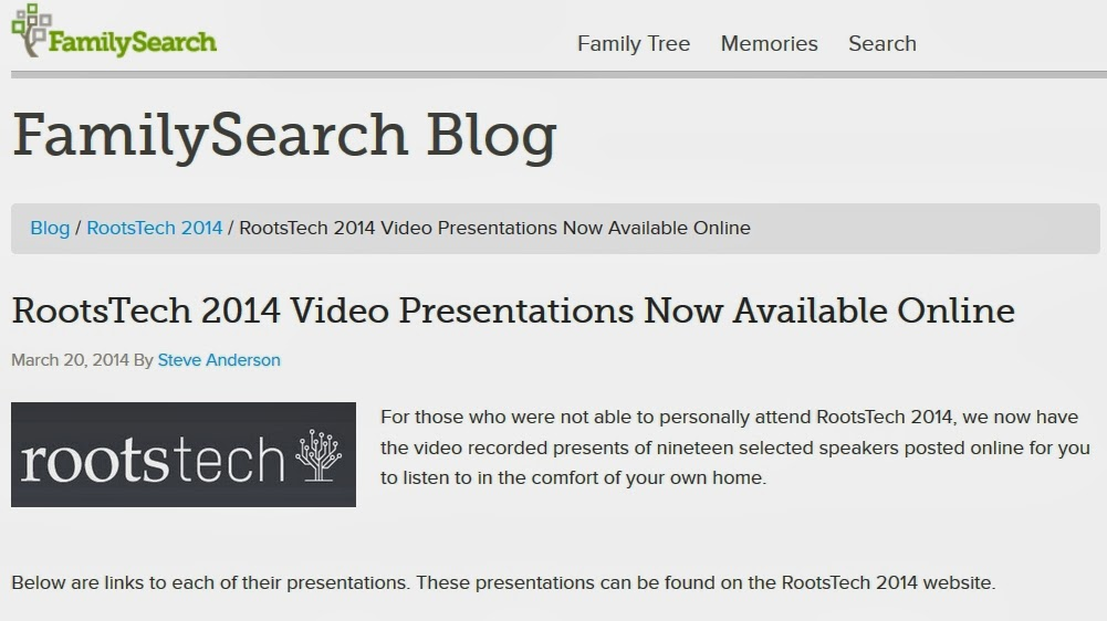 https://familysearch.org/blog/en/rootstech-2014-video-presentations-online/?utm_source=feedburner&utm_medium=feed&utm_campaign=Feed%3A+FamilySearchBlog+%28FamilySearch+Blog%29